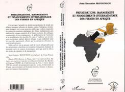 Privatisations, Management et Financements Internationaux des Firmes en Afrique