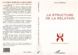 LA STRUCTURE DE LA RELATION