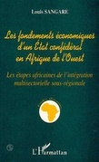 Les fondements économiques d'un état confédéral en Afrique de l'ouest