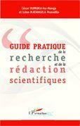 Guide pratique de la recherche et de la rédaction scientifiques