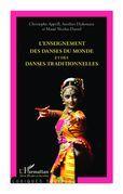 L'enseignement des danses du monde et des danses traditionnelles