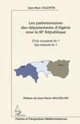 Les parlementaires des départements d'algérie sous la iiie r