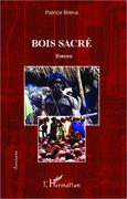 BOIS SACRÉ - Roman