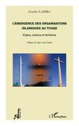 L'émergence des organisations islamiques au Tchad