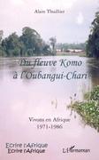 Du fleuve komo À l'oubangui-chari - vivo