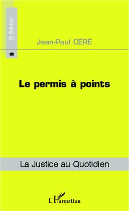 Le permis à points (5e édition)