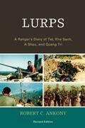 Lurps: A Ranger's Diary of Tet, Khe Sanh, A Shau, and Quang Tri