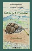 La flÛte de kanyamasyo - contes du rwanda