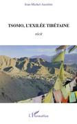 Tsomo, l'exilée tibétaine