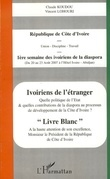 Ivoiriens de l'étranger - quelle politiq