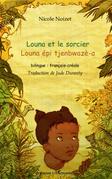 Louna et le sorcier - louna épi tjenbwazè-a - bilingue : fra