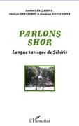 Parlons shor - langue turciquede sibéri