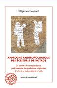 Approche anthropologique des écritures de voyage