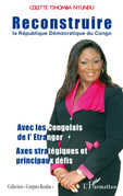 Reconstruire la république démocratique du congo - avec les