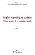 Emploi et politiques sociales (tome i) - défis et avenirs de