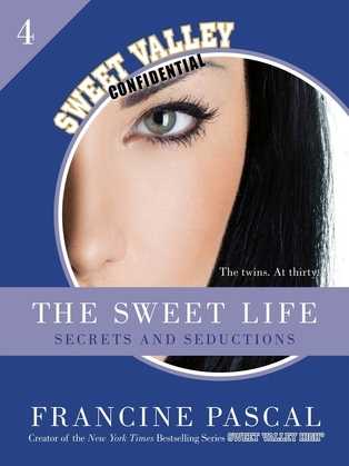 The Sweet Life #4: An E-Serial