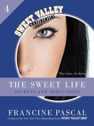 The Sweet Life #4: An E-Serial