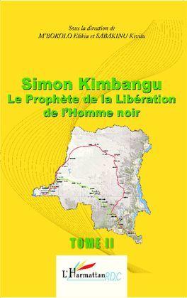 Simon Kimbangu Le Prophète de la Libératon de l'Homme noir T