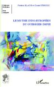 Le mythe indo-européen du guerrier impie