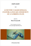 Country called Somalia: Culture, Language and Society of a Vanishing State