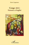 Congo (rdc) - puissance et fragilité