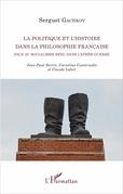La politique et l'histoire dans la philosophie française face au socialisme réel dans l'après-guerre