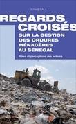 Regards croisés sur la gestion des ordures ménagères au Sénégal
