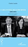 L'Argentine des Kirchner (2003-2015)