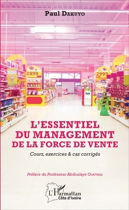 L'eSSENTIEL DU MANAGEMENT DE LA FORCE DE VENTE