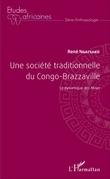 Une société traditionnelle du Congo-Brazzaville