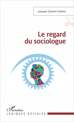 Le regard du sociologue