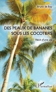 Des peaux de bananes sous les cocotiers