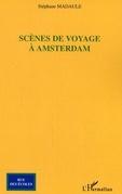 Scènes de voyage à amsterdam