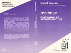 Hypnose, suggestion et autosuggestion