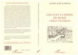 Lieux et lumière de Rome chez Ciceron