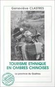 TOURISME ETHNIQUE EN OMBRES CHINOISES