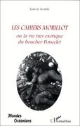 LES CAHIERS MORILLOT