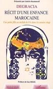 Dégracie récit d'une enfance marocaine