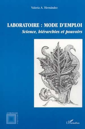 LABORATOIRE : MODE D'EMPLOI