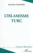 L'ISLAMISME TURC