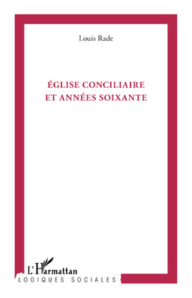Eglise conciliaire et années soixante