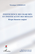 Inefficience des marchés et inefficacité des règles