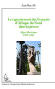 Le rapatriement des Français d'Afrique du Nord dans la presse