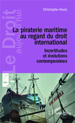 La piraterie maritime au regard du droit international