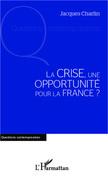 La crise, une opportunité pour la France ?