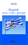 """Regards sur la """"crise"""" grecque"""