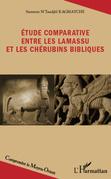 Etude comparative entre les lamassu et les chérubins bibliques