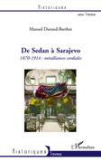 De Sedan à Sarajevo