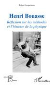 Henri bouasse - réflexion sur les méthodes et l'histoire de