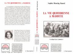 La vie quotidienne à Mayotte (Archipel des Comores)
